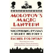 Molotov'S Magic Lantern by Rachel Polonsky