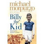 Billy the Kid by Michael Morpurgo