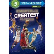 Basketball's Greatest Players by S.A. Kramer