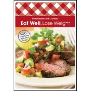 Eat Well Lose Weight by Better Homes & Gardens