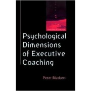 Psychological Dimensions of Executive Coaching by Peter Bluckert