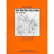 That Was Then, This Is Now by Carol Alexander