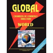 Global Chambers of Commerce Directory - World by USA International Business Publications