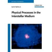 Physical Processes in the Interstellar Medium by Lyman Spitzer