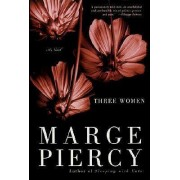 Three Women by Professor Marge Piercy
