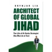 Architect of Global Jihad by Brynjar Lia