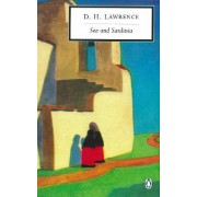 Sea and Sardinia by D. H. Lawrence