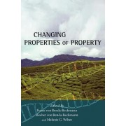 Changing Properties of Property by Keebet Von Benda-Beckmann