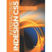 Interactive InDesign CS5 by Mira Rubin