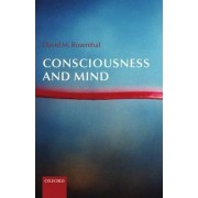Consciousness and Mind by David Rosenthal