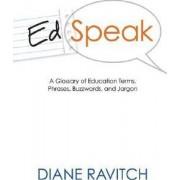Edspeak by Professor of Education Diane Ravitch