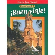 Buen Viaje! Level 2, Student Tape Manual by McGraw-Hill Education