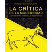 La Critica de La Modernidad En Grande Sertao: Veredas y Los Pasos Perdidos