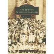 New Britain's Armenian Community by Jennie Garabedian