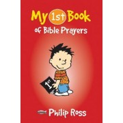 My First Book of Bible Prayers by Philip S. Ross