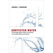 Contested Water by Joanna L. Robinson
