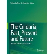 The Cnidaria, Past, Present and Future 2016 by Stefano Goffredo