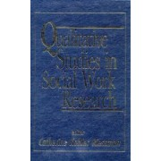 Qualitative Studies in Social Work Research by Catherine Kohler Riessman