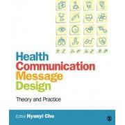Health Communication Message Design by Hyunyi Cho