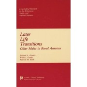 Later Life Transitions by E.A. Powers