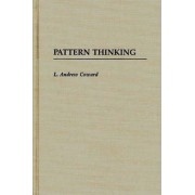 Pattern Thinking by L. Andrew Coward