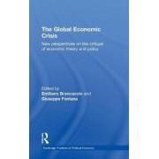 The Global Economic Crisis by Emiliano Brancaccio