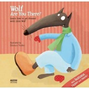 Wolf are You There? by Eleonore Thuillier