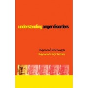 Understanding Anger Disorders by Raymond DiGiuseppe