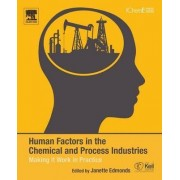 Human Factors in the Chemical and Process Industries by Janette Edmonds