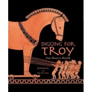 Digging For Troy by Jill Rubalcaba