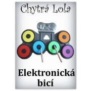 Chytrá Lola - Elektronická bicí (EB01)