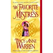 His Favorite Mistress by Tracy Anne Warren