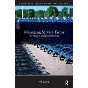 Managing Service Firms by Per Skalen