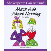 Much Ado About Nothing for Kids by Lois Burdett
