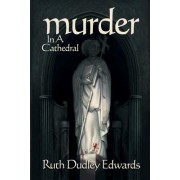 Murder in a Cathedral by Ruth Dudley Edwards