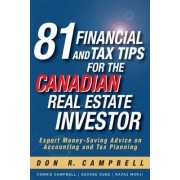 81 Financial and Tax Tips for the Canadian Real Estate Investor by Don R Campbell