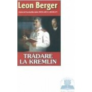 Tradare la Kremlin - Leon Berger