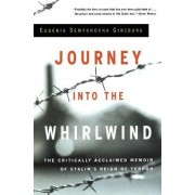 Journey into the Whirlwind by Evgenia Semenova Ginzburg