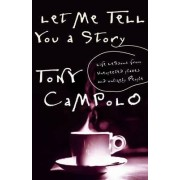 Let Me Tell You a Story by Tony Campolo