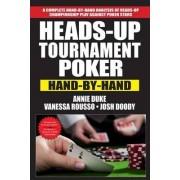 Heads-Up Tournament Poker by Annie Duke