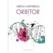 Orbitor vol.1 Aripa stanga cartonat - Mircea Cartarescu