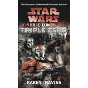 Star Wars Republic Commando: Triple Zero by Karen Traviss
