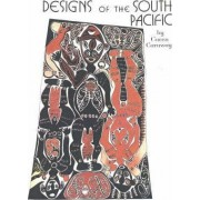 Designs of the South Pacific by C. Caraway