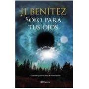 Benitez J.j. Solo Para Tus Ojos