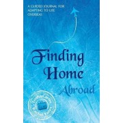 Finding Home Abroad by Trisha Carter