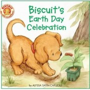 Biscuit's Earth Day Celebration by Alyssa Satin Capucilli