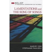 Lamentations and the Song of Songs by Harvey Cox
