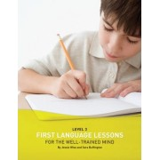 First Language Lessons for the Well Trained Mind: Instructor Guide Level 3 by Jessie Wise