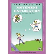 Book of Movement Exploration by John M. Feierabend