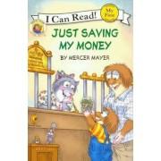 Just Saving My Money by Mercer Mayer